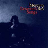 Play & Download Deserter's Songs by Mercury Rev | Napster