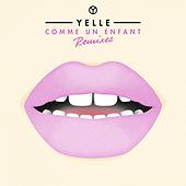 Play & Download Comme Un Enfant EP by Yelle | Napster