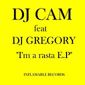 Play & Download I'm a Rasta by DJ Cam | Napster