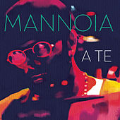 Play & Download A te by Fiorella Mannoia | Napster
