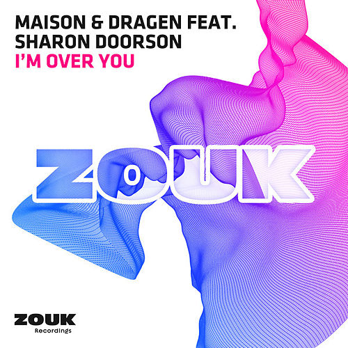Play & Download I'm Over You by La Maison | Napster