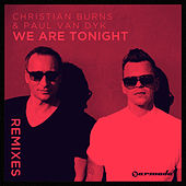 We Are Tonight (Remixes) by Christian Burns