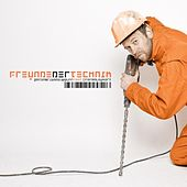 Play & Download Freunde der Technik by Patenbrigade: Wolff | Napster