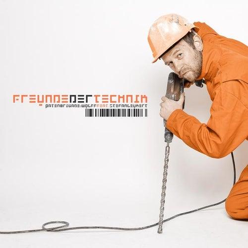Play & Download Freunde der Technik by Patenbrigade: Wolff | Napster