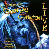 The Best Of George Clinton by Various Artists