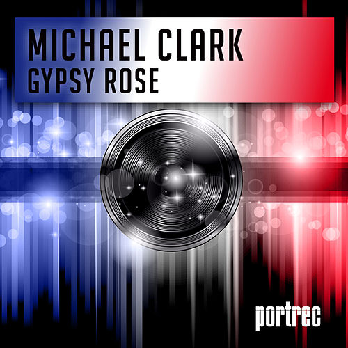 Play & Download Gypsy Rose by Michael Clark | Napster