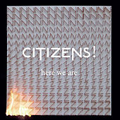 Play & Download Here We Are by Citizens! | Napster