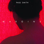 Play & Download Margins by Paul Smith | Napster