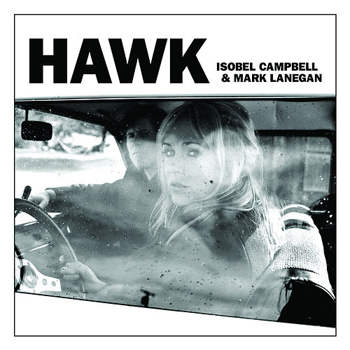 Play & Download Hawk by Isobel Campbell | Napster