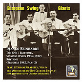 Play & Download European Swing Giants, Vol.9: Django Reinhardt, Vol. 2,The HMV / Electrola Sessions (Recorded 1936-1937 in Paris) and Django in Brussels (The RhythmeSessions Part 2, Recorded 1942) by Django Reinhardt | Napster