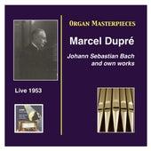 Organ Masterpieces: Marcel Dupré Recital (Live, 1953) by Marcel Dupre