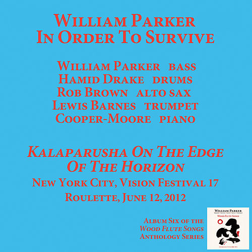 Kalaparusha On The Edge Of The Horizon by William Parker