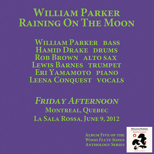 Play & Download Friday Afternoon by William Parker | Napster