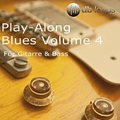 Play & Download Play-Along Blues, Vol. 4 by Db Loops | Napster