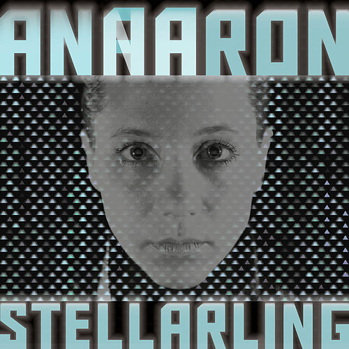 Play & Download Stellarling by Anna Aaron | Napster