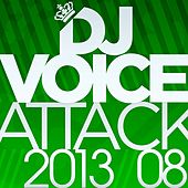 Dj Voice Attack 2013/08 by Various Artists
