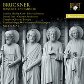 Play & Download Bruckner: Mass No. 1 in D Minor by Chamber Choir of Europe | Napster