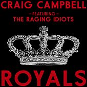 Play & Download Royals by Craig Campbell | Napster
