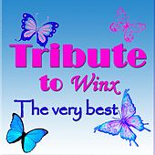 Play & Download The Very Best Tribute to Winx by La Bambilandia   Napster