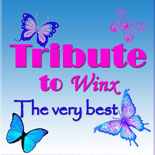 Play & Download The Very Best Tribute to Winx by La Bambilandia | Napster