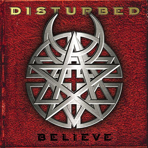 Play & Download Believe by Disturbed | Napster