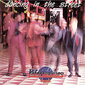 Dancing in the Street (Original Album and Rare Tracks) by Peter Jacques Band