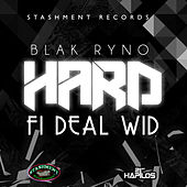 Play & Download Hard Fi Deal Wid - Single by Blak Ryno | Napster