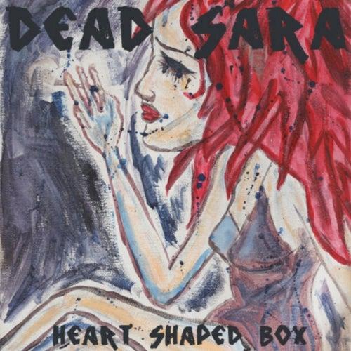 Heart-Shaped Box - Single by Dead Sara
