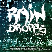 Rain Drops Riddim - EP by Various Artists