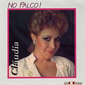 Play & Download No Palco! (Ao Vivo) by Claudia | Napster