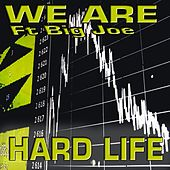 Play & Download Hard Life by We Are | Napster