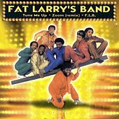 Play & Download Tune Me Up / Zoom / F.L.B. by Fat Larry's Band | Napster