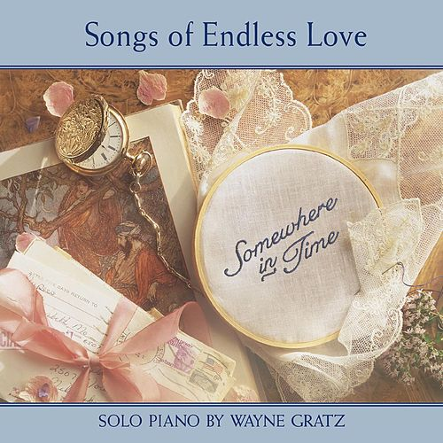 Play & Download Songs Of Endless Love by Wayne Gratz | Napster