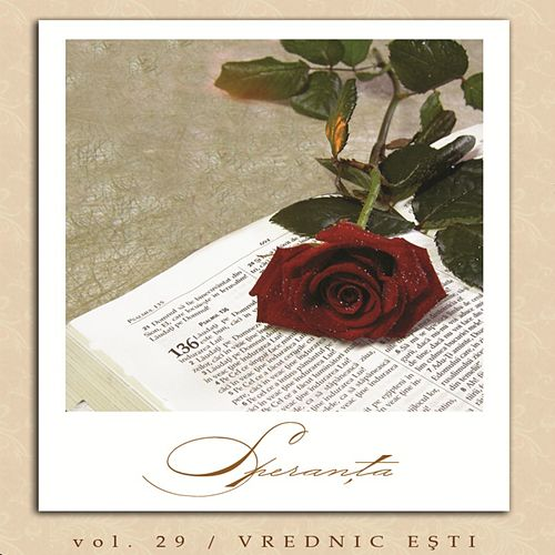 Speranta, Vol. 29 (Vrednic esti) by Speranta