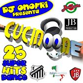 Play & Download DJ Onofri Presenta Cucinone (Compilation 25 Super Hits Dance) by Various Artists | Napster