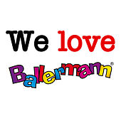 We love Ballermann by Various Artists