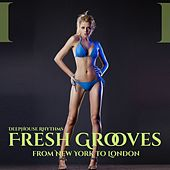 Play & Download Fresh Grooves (From New York to London) by Various Artists | Napster