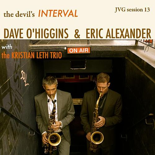Play & Download The Devil's Interval by Dave O'Higgins | Napster