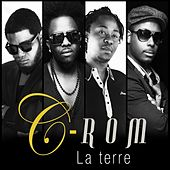Play & Download La terre by Crom | Napster