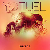 Play & Download Suerte by Yotuel | Napster