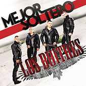 Play & Download Mejor Soltero by Los Buitres De Culiacán Sinaloa | Napster