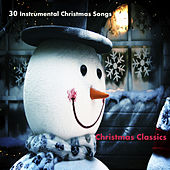 Play & Download 30 Instrumental Christmas Songs: Christmas Classics by The O'Neill Brothers Group | Napster
