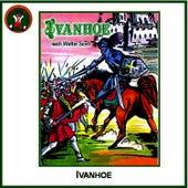 Ivanhoe (nach Walter Scott) by Hörspiel