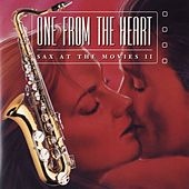 Play & Download One From The Heart: Sax At The Movies II by Jazz At The Movies Band | Napster