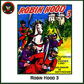 Play & Download Robin Hood 3 by Hörspiel | Napster