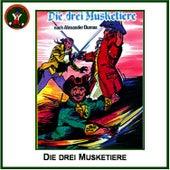 Die drei Musketiere (nach Alexander Dumas) by Hörspiel