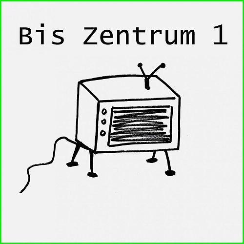 Play & Download Bis Zentrum 1 by Various Artists | Napster