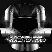 Twisted Tech, Vol. 3 by Various Artists