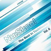 Nu:Skool - The Best in TechHouse, Vol. 6 by Various Artists