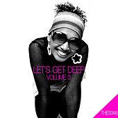 Play & Download Let's Get Deep, Vol. 3 by Various Artists | Napster